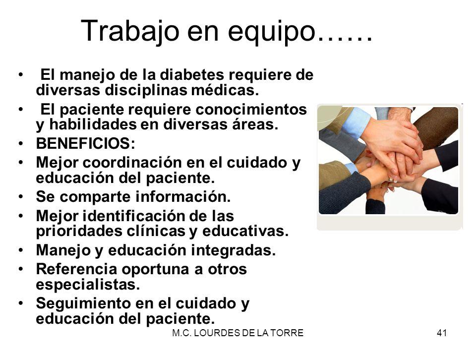 Trabajo en equipo…… El manejo de la diabetes requiere de diversas disciplinas médicas.