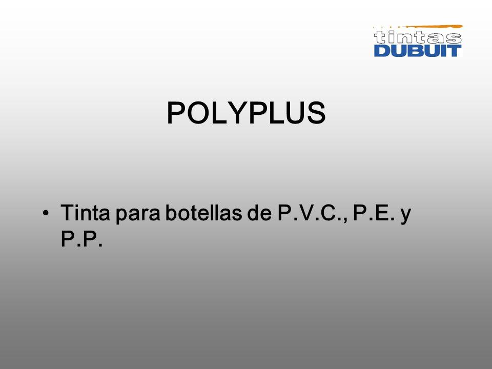 POLYPLUS Tinta para botellas de P.V.C., P.E. y P.P.