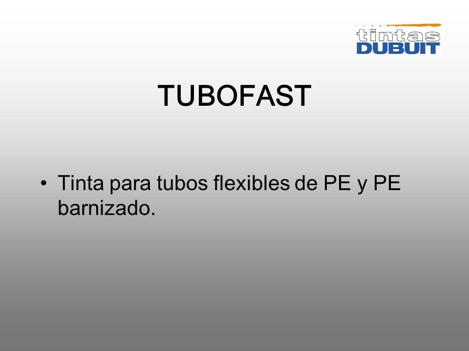 TUBOFAST Tinta para tubos flexibles de PE y PE barnizado.