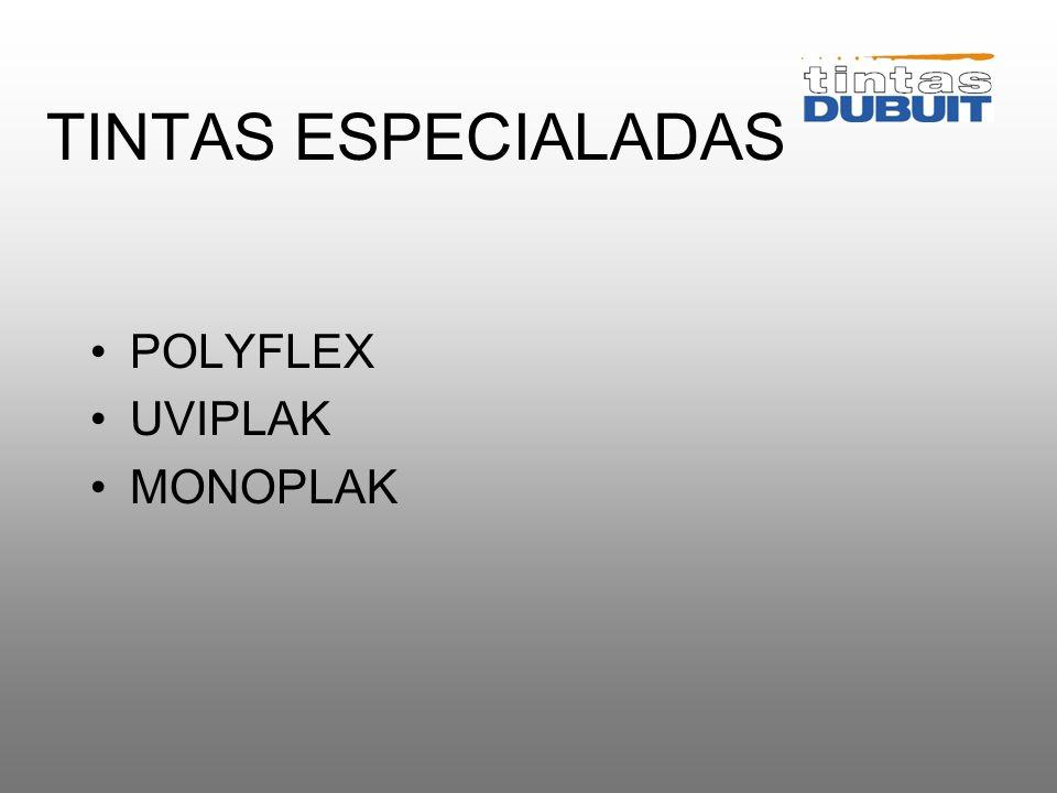 TINTAS ESPECIALADAS POLYFLEX UVIPLAK MONOPLAK