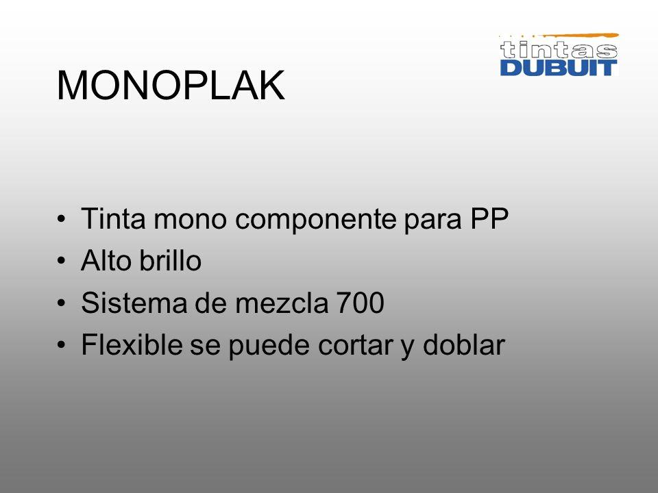MONOPLAK Tinta mono componente para PP Alto brillo