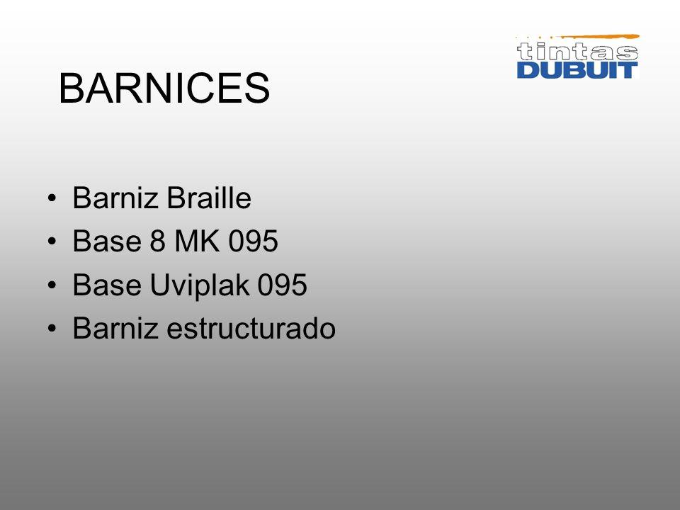 BARNICES Barniz Braille Base 8 MK 095 Base Uviplak 095