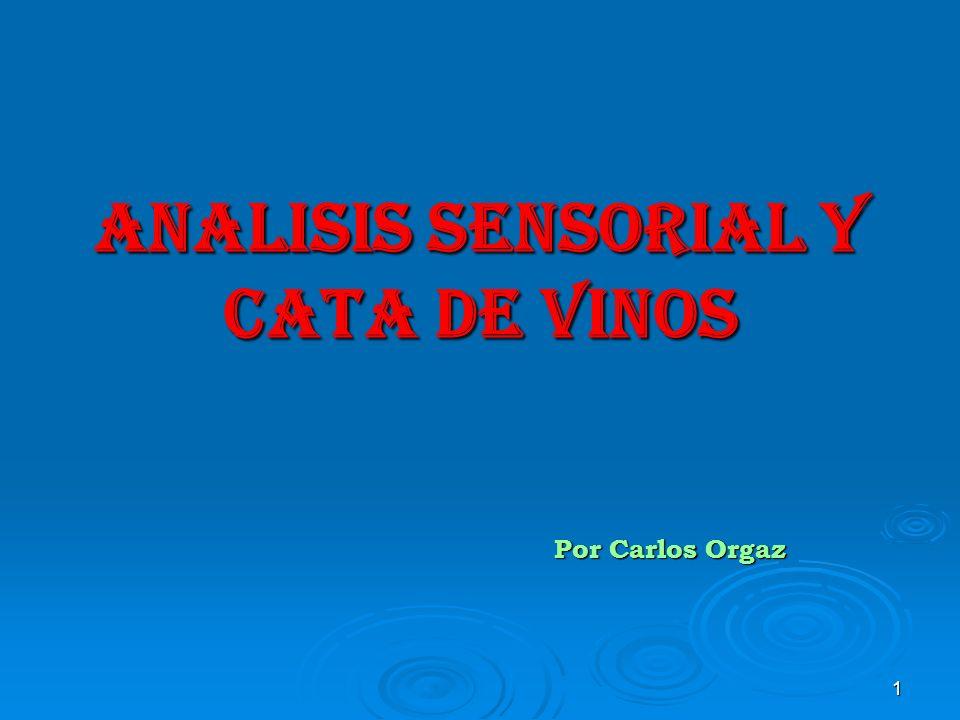 ANALISIS SENSORIAL Y CATA DE VINOS