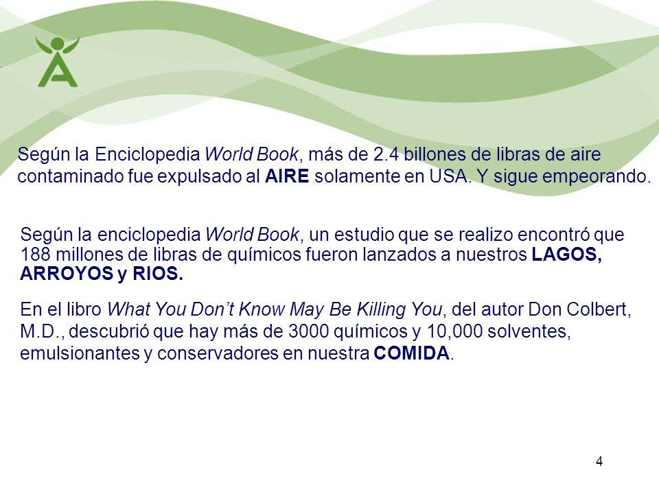Según la Enciclopedia World Book, más de 2