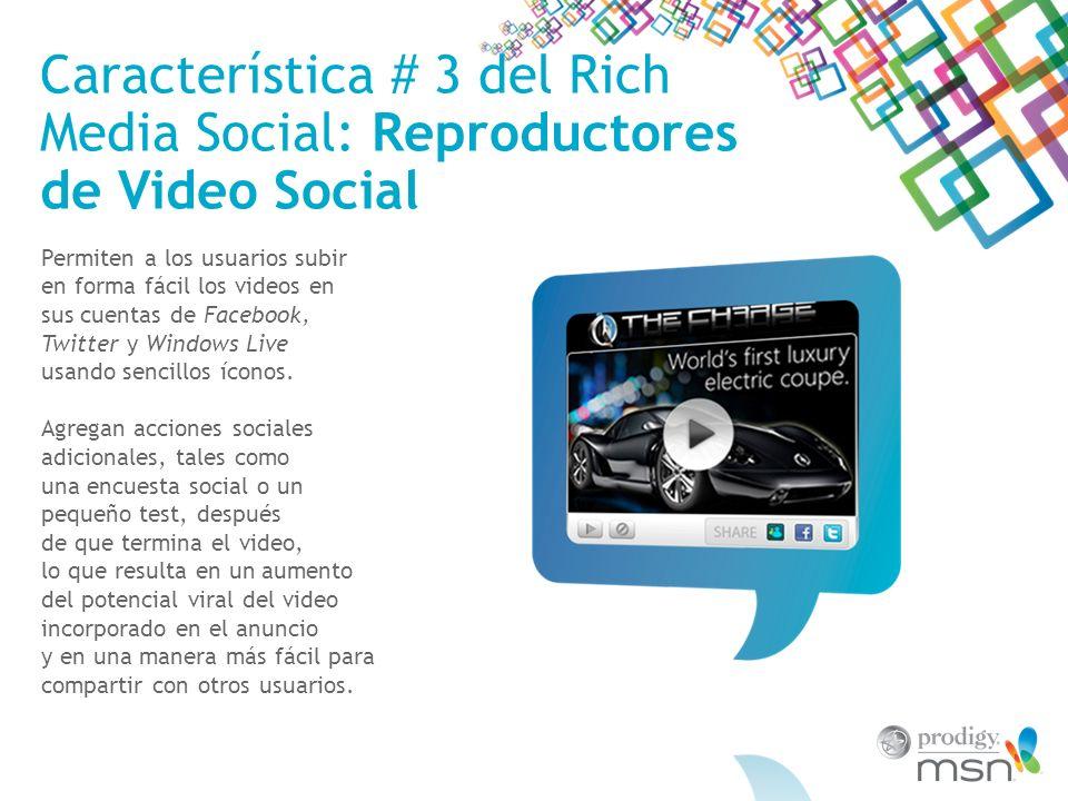 Característica # 3 del Rich Media Social: Reproductores