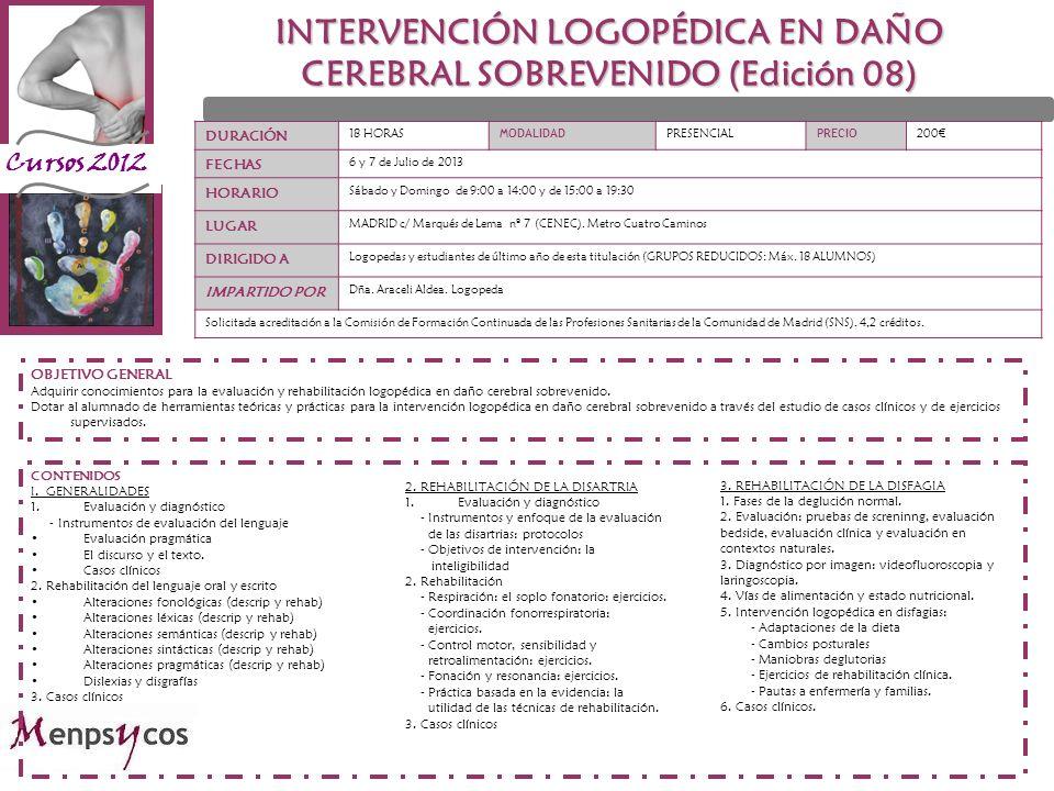 INTERVENCIÓN LOGOPÉDICA EN DAÑO CEREBRAL SOBREVENIDO (Edición 08)