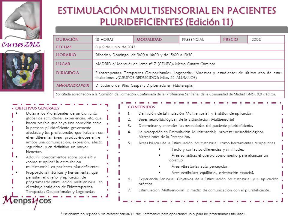 ESTIMULACIÓN MULTISENSORIAL EN PACIENTES PLURIDEFICIENTES (Edición 11)