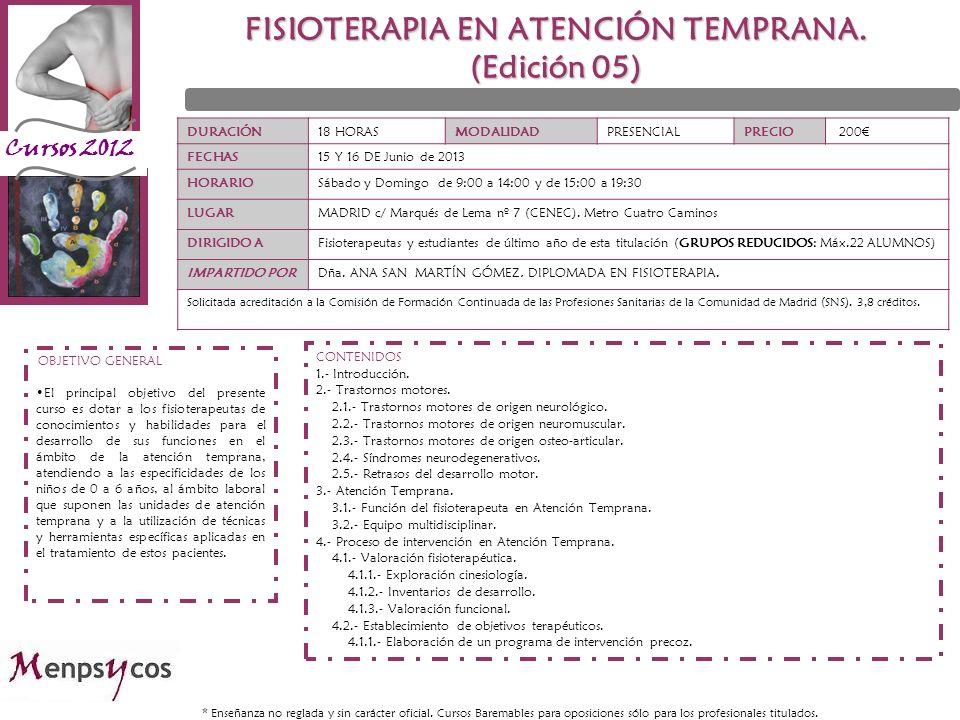 FISIOTERAPIA EN ATENCIÓN TEMPRANA. (Edición 05)