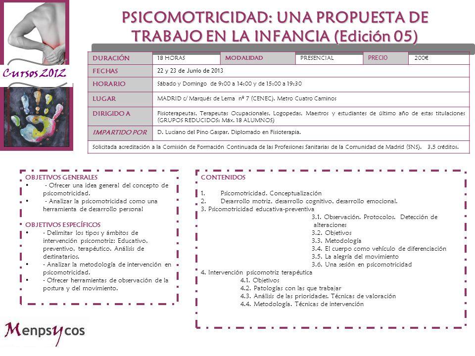 PSICOMOTRICIDAD: UNA PROPUESTA DE TRABAJO EN LA INFANCIA (Edición 05)