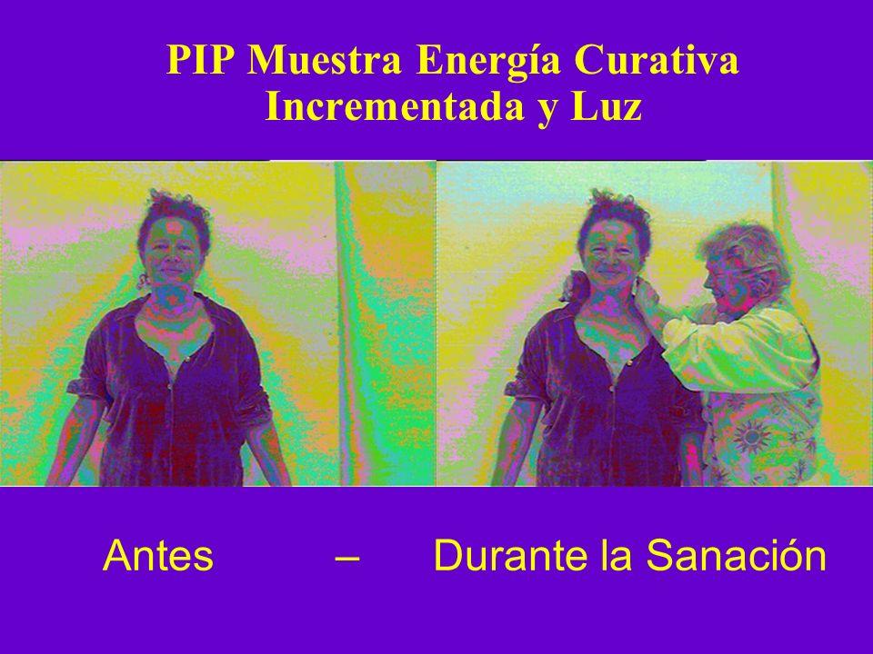 PIP Muestra Energía Curativa Incrementada y Luz