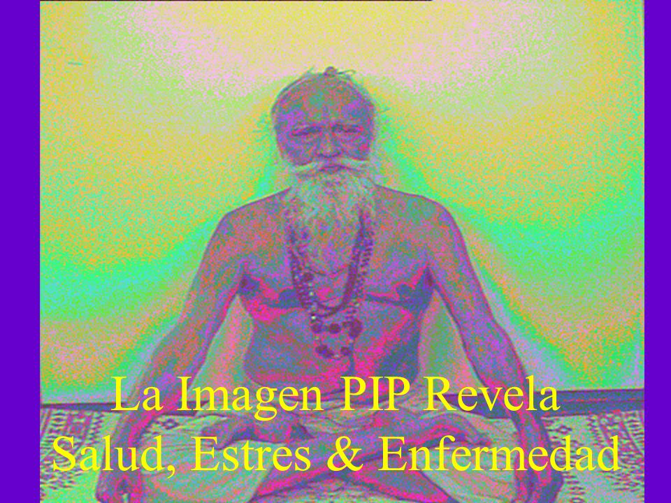 La Imagen PIP Revela Salud, Estres & Enfermedad