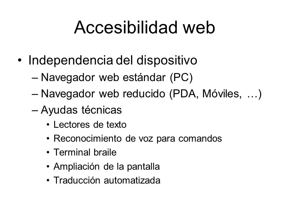 Accesibilidad web Independencia del dispositivo