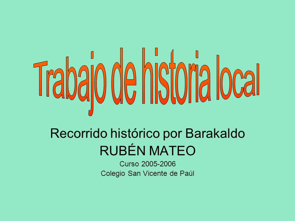 Trabajo de historia local