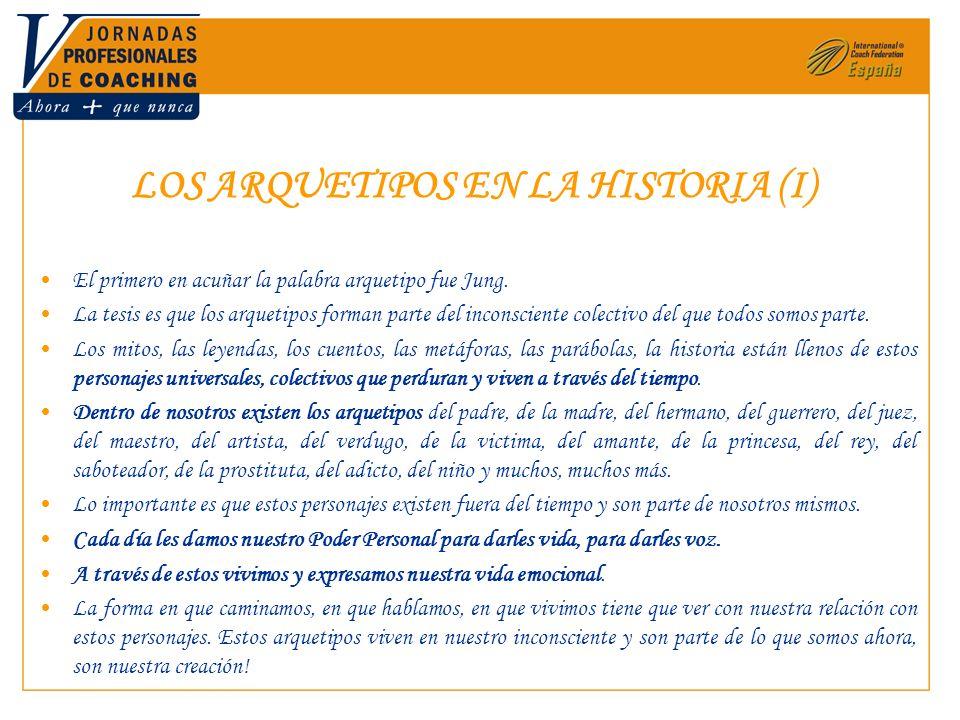LOS ARQUETIPOS EN LA HISTORIA (I)