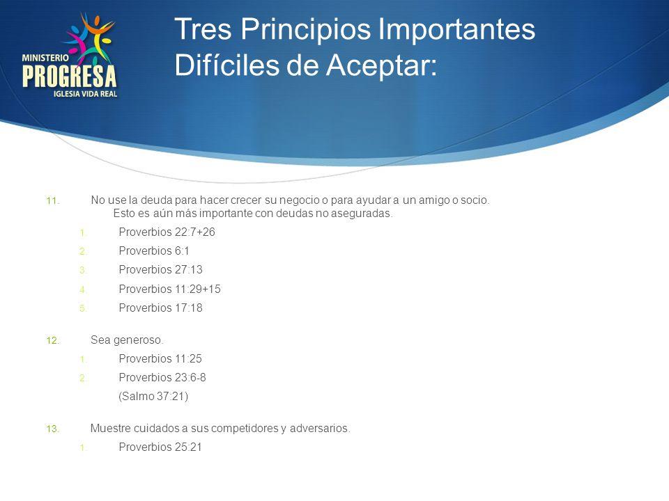 Tres Principios Importantes Difíciles de Aceptar: