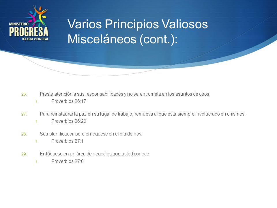 Varios Principios Valiosos Misceláneos (cont.):