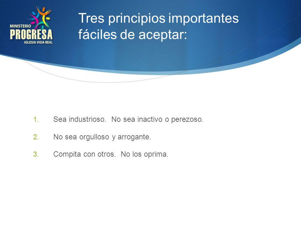 Tres principios importantes fáciles de aceptar: