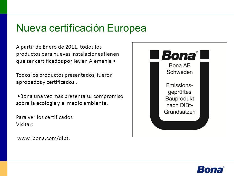 Nueva certificación Europea