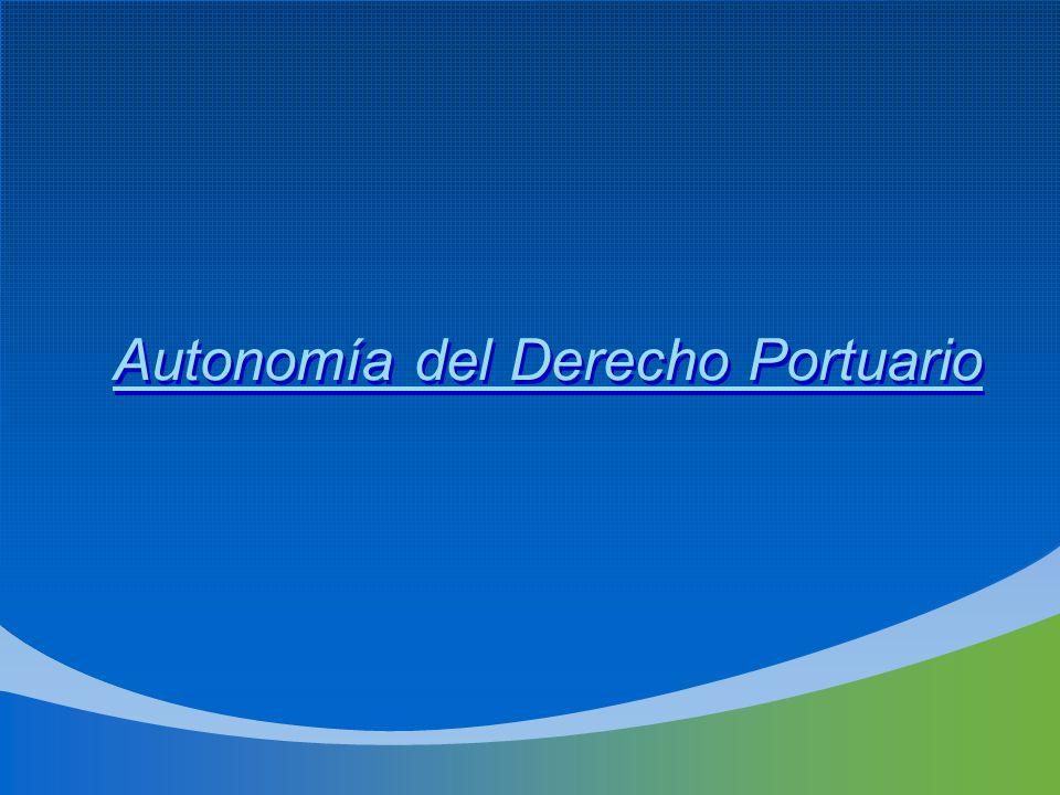 Autonomía del Derecho Portuario