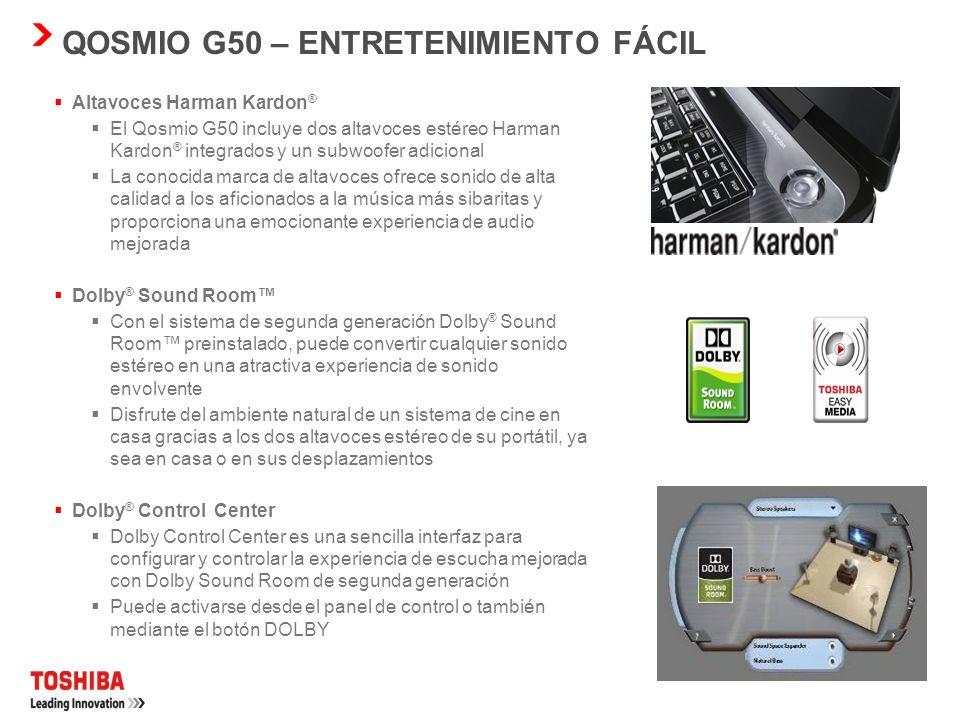 QOSMIO G50 – ENTRETENIMIENTO FÁCIL