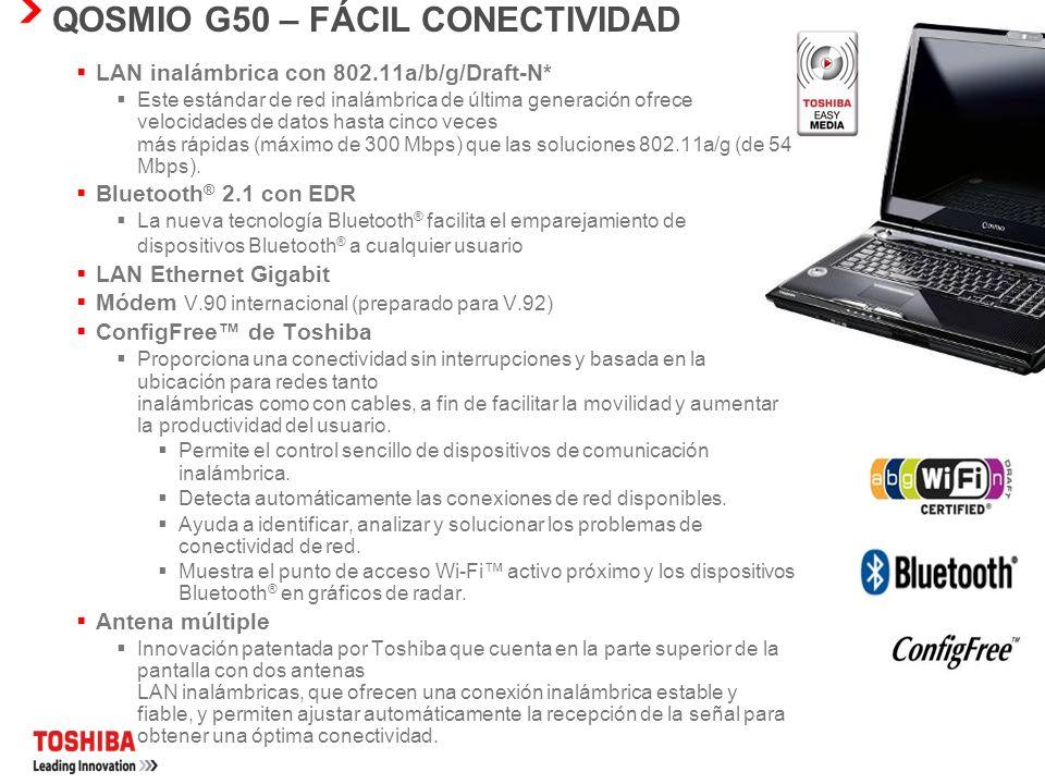 QOSMIO G50 – FÁCIL CONECTIVIDAD