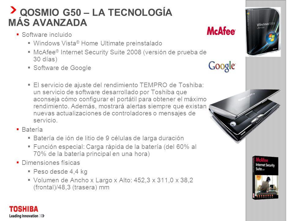QOSMIO G50 – LA TECNOLOGÍA MÁS AVANZADA