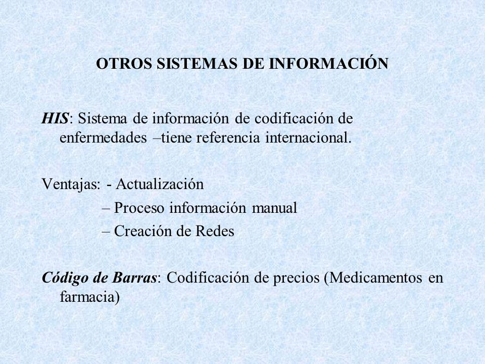 OTROS SISTEMAS DE INFORMACIÓN