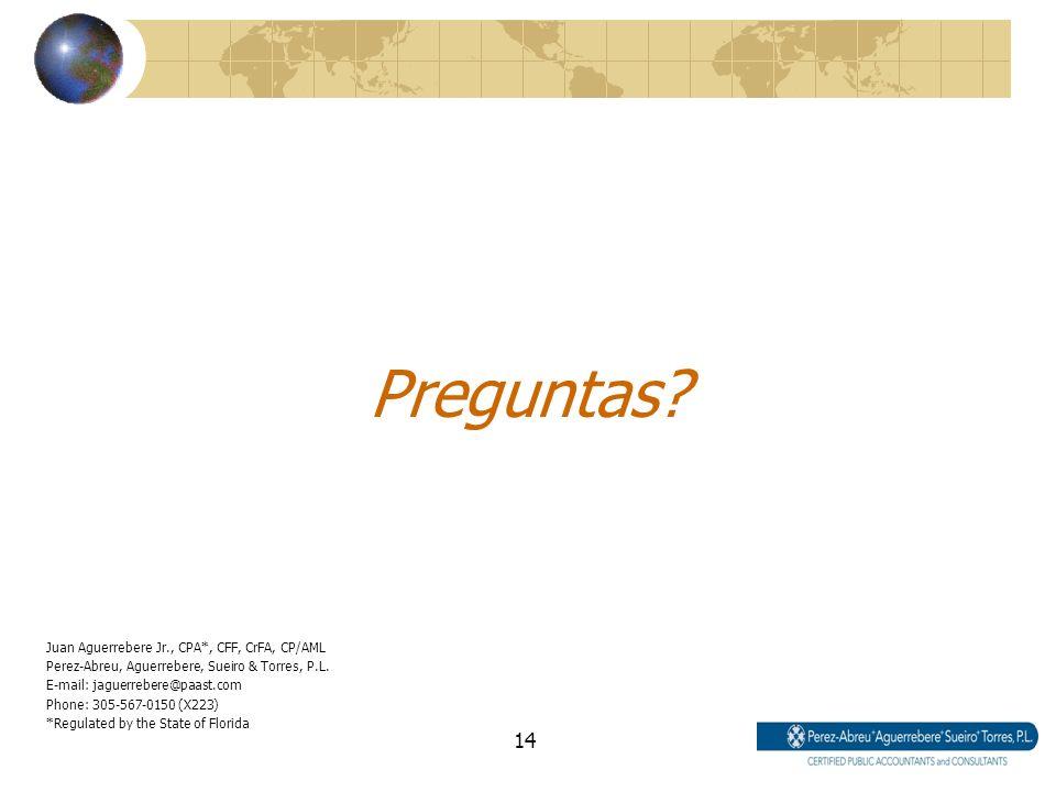 Preguntas Juan Aguerrebere Jr., CPA*, CFF, CrFA, CP/AML