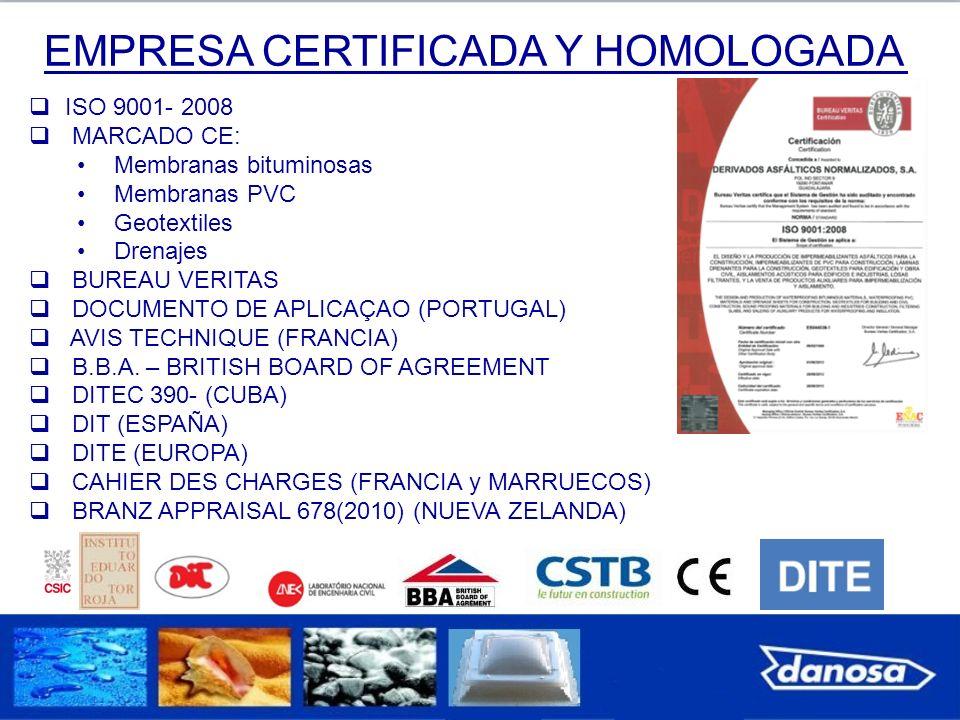 EMPRESA CERTIFICADA Y HOMOLOGADA