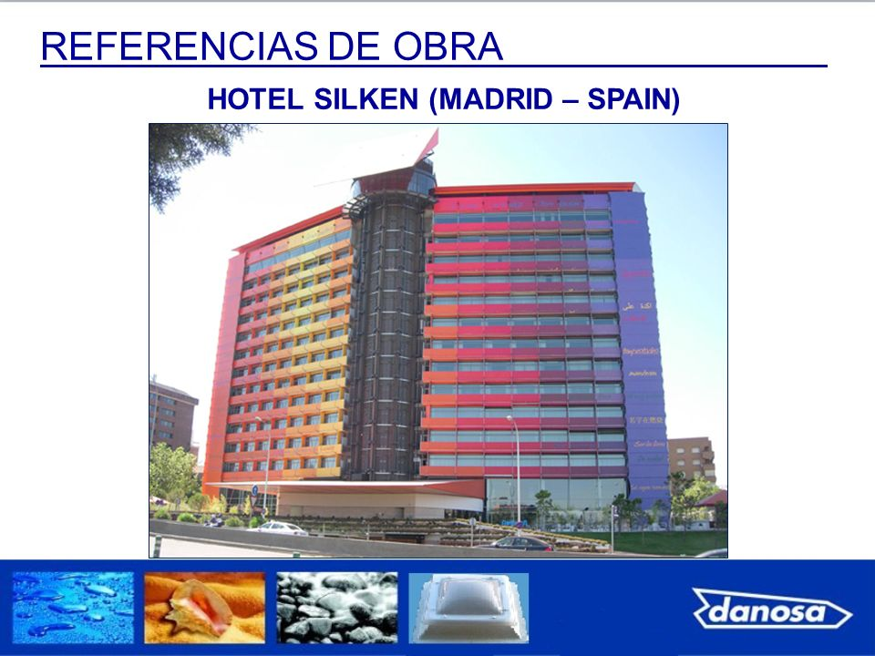 HOTEL SILKEN (MADRID – SPAIN)