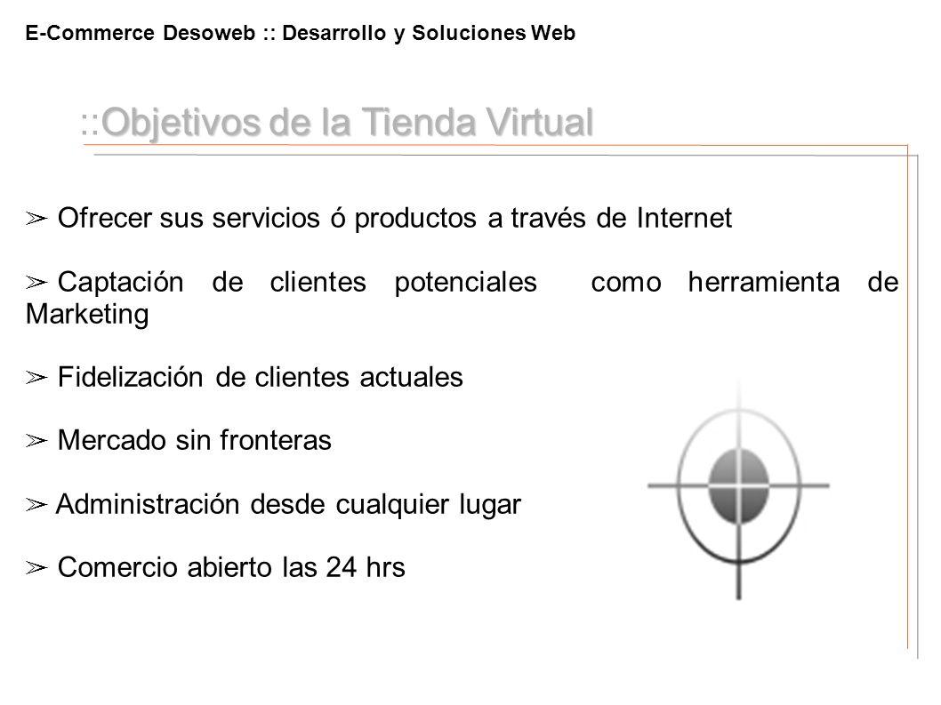 ::Objetivos de la Tienda Virtual
