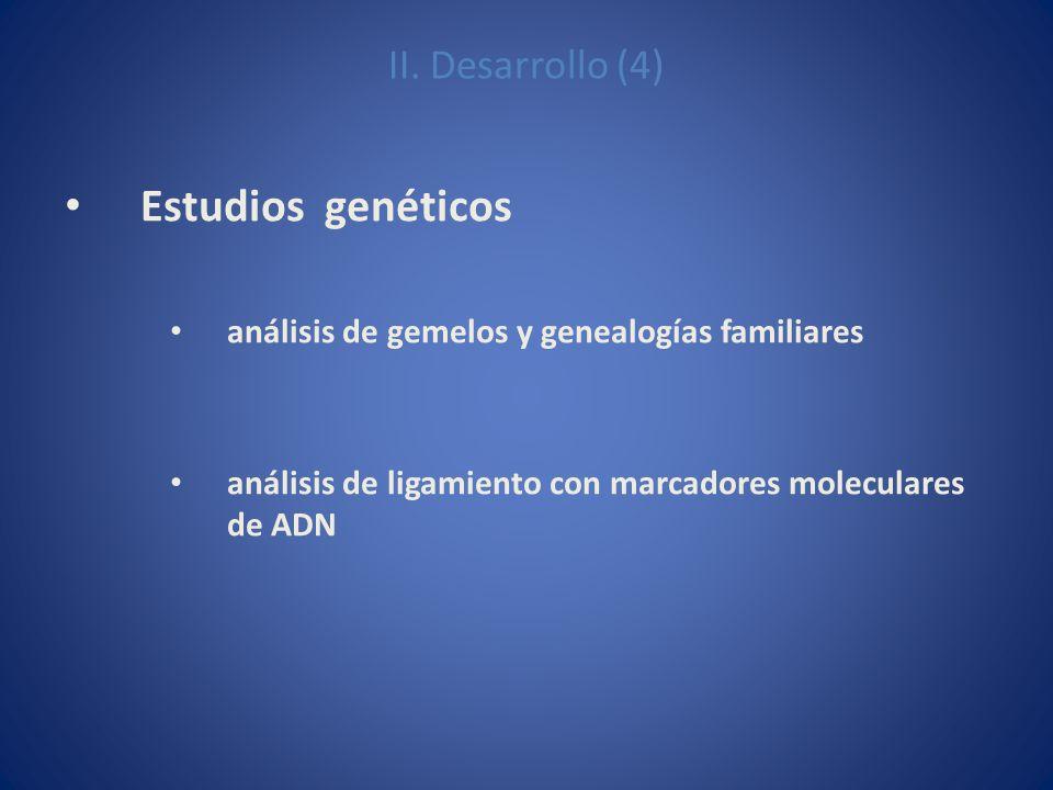 Estudios genéticos II. Desarrollo (4)