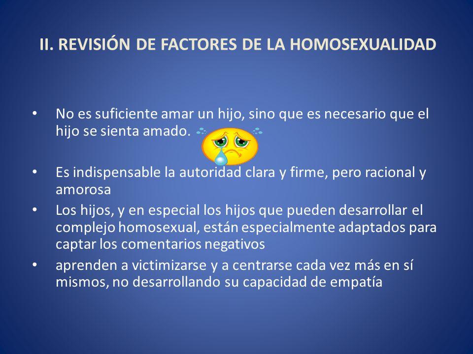 II. REVISIÓN DE FACTORES DE LA HOMOSEXUALIDAD