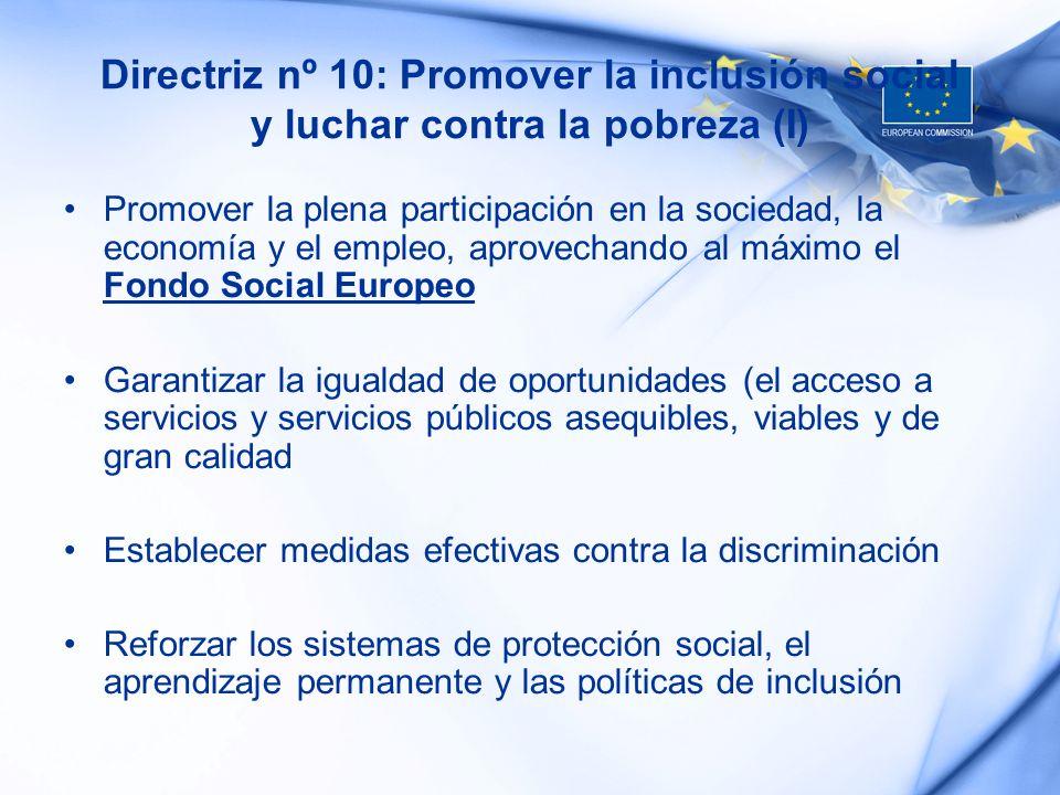 Directriz nº 10: Promover la inclusión social y luchar contra la pobreza (I)