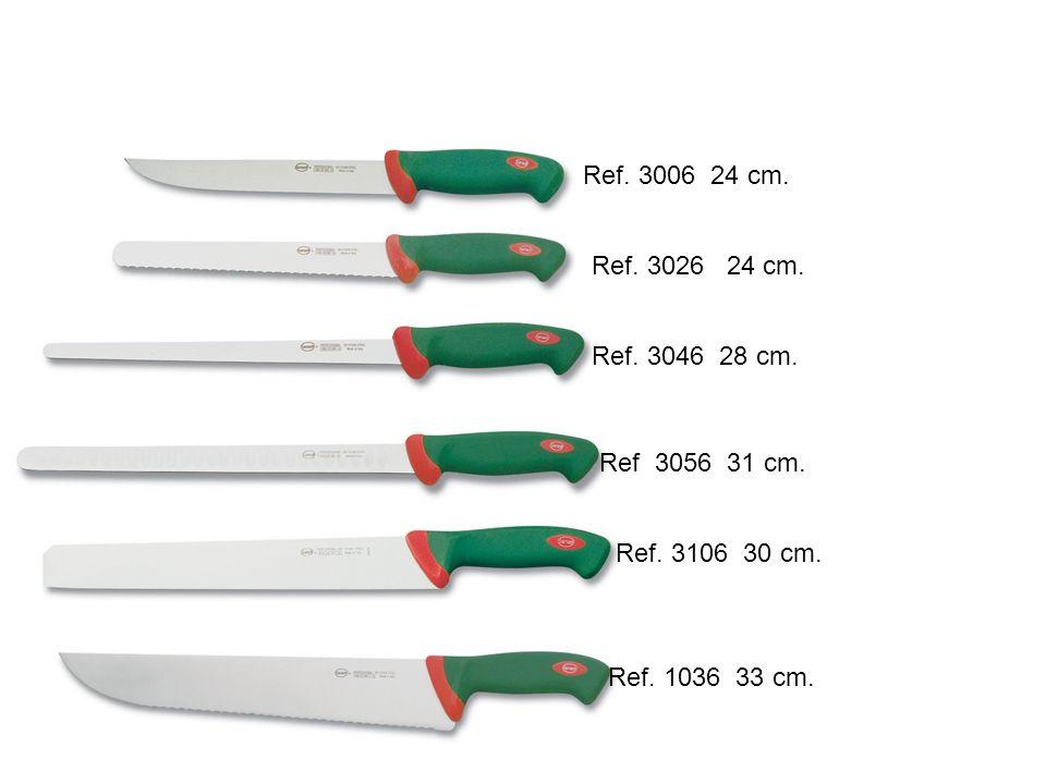 Ref.3006 24 cm.Ref. 3026 24 cm. Ref. 3046 28 cm.