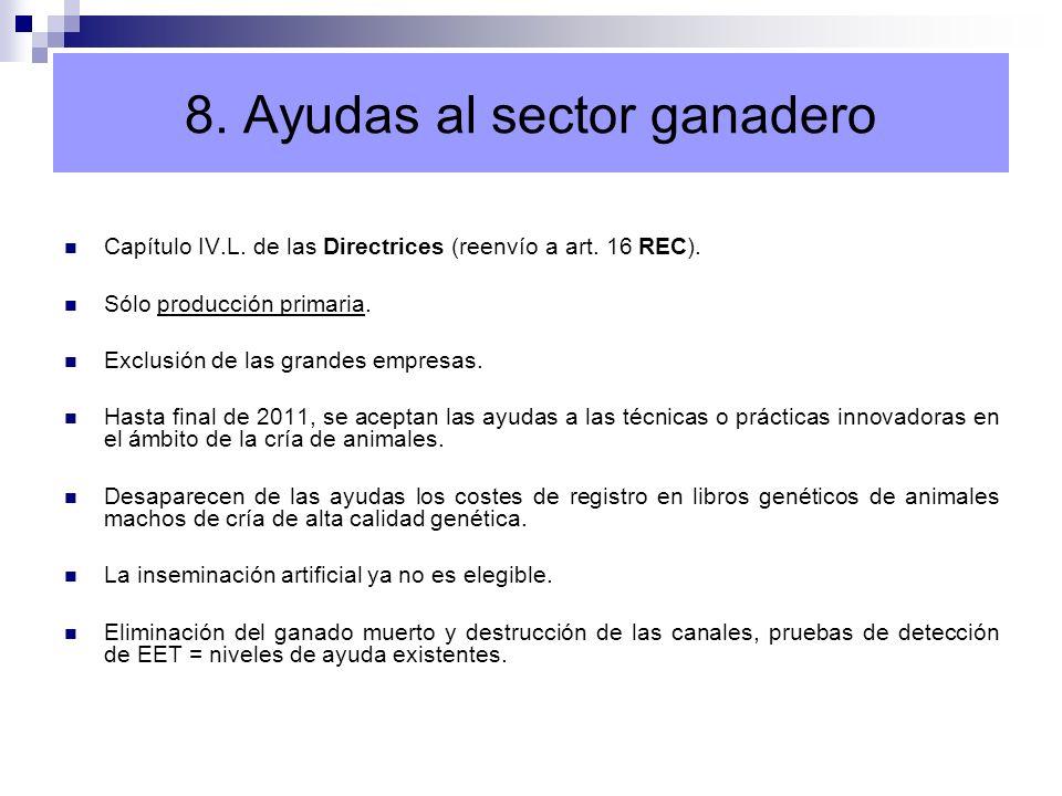 8. Ayudas al sector ganadero