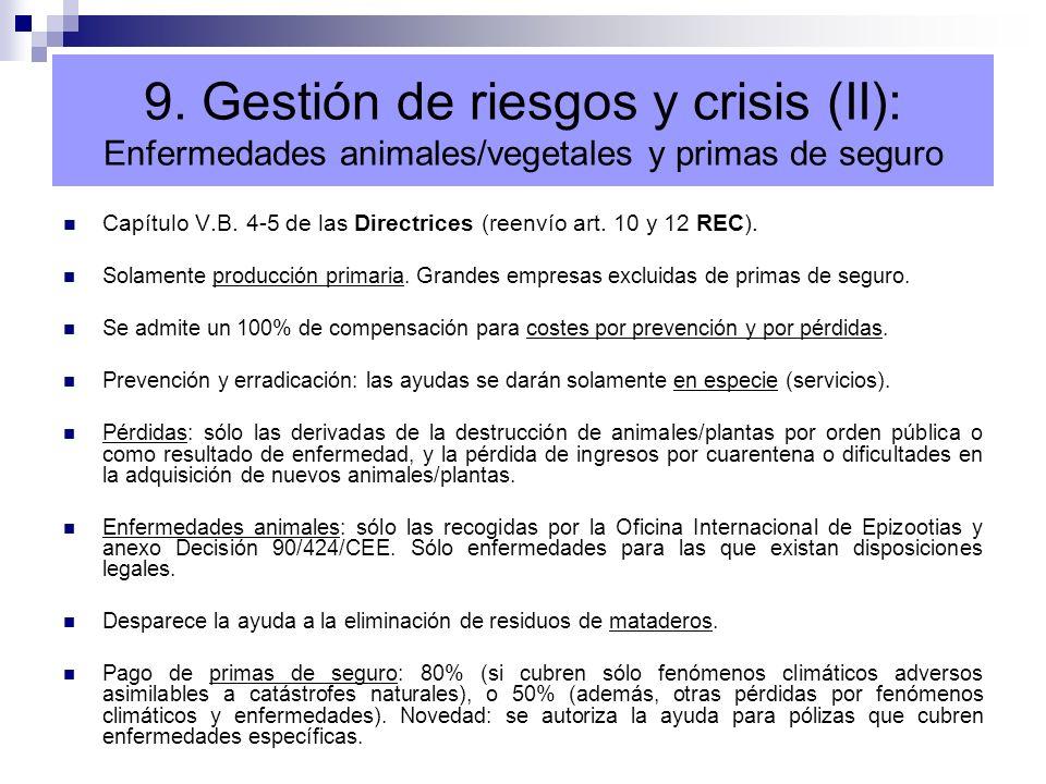 9. Gestión de riesgos y crisis (II): Enfermedades animales/vegetales y primas de seguro