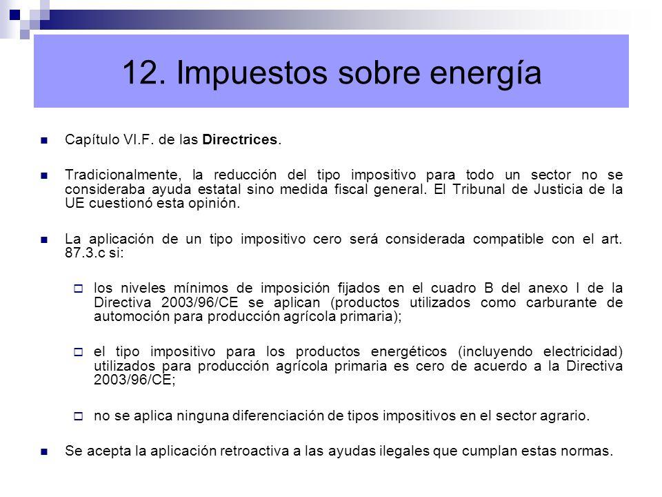 12. Impuestos sobre energía