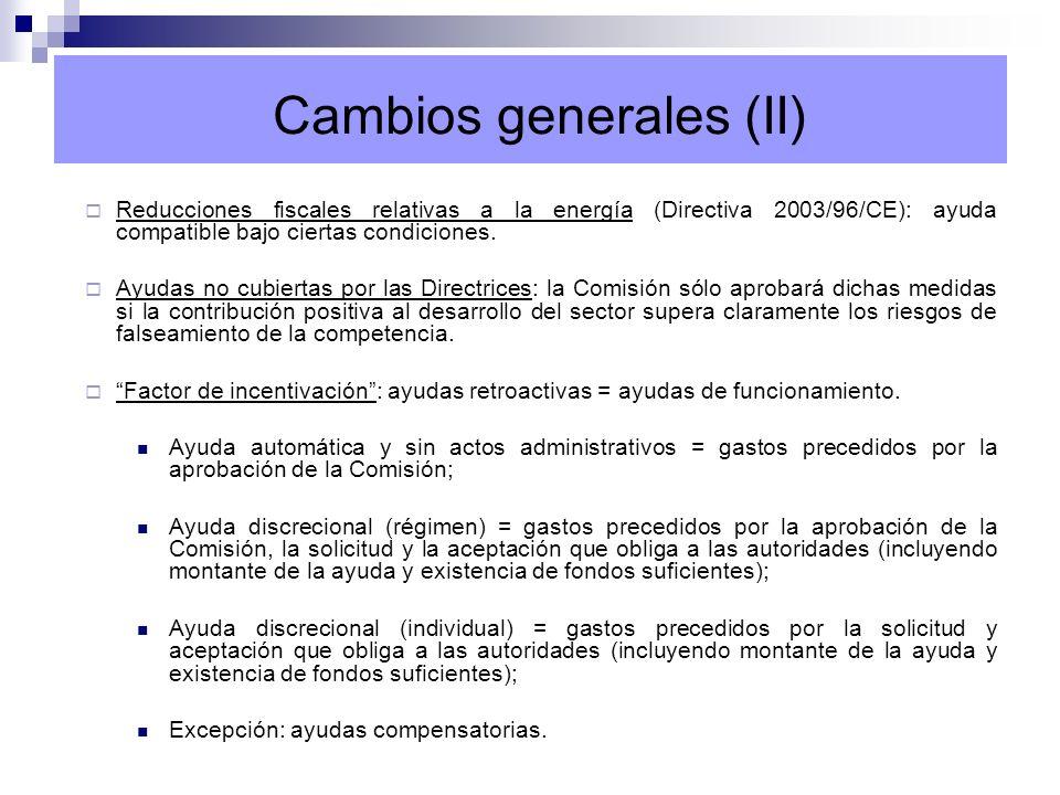 Cambios generales (II)