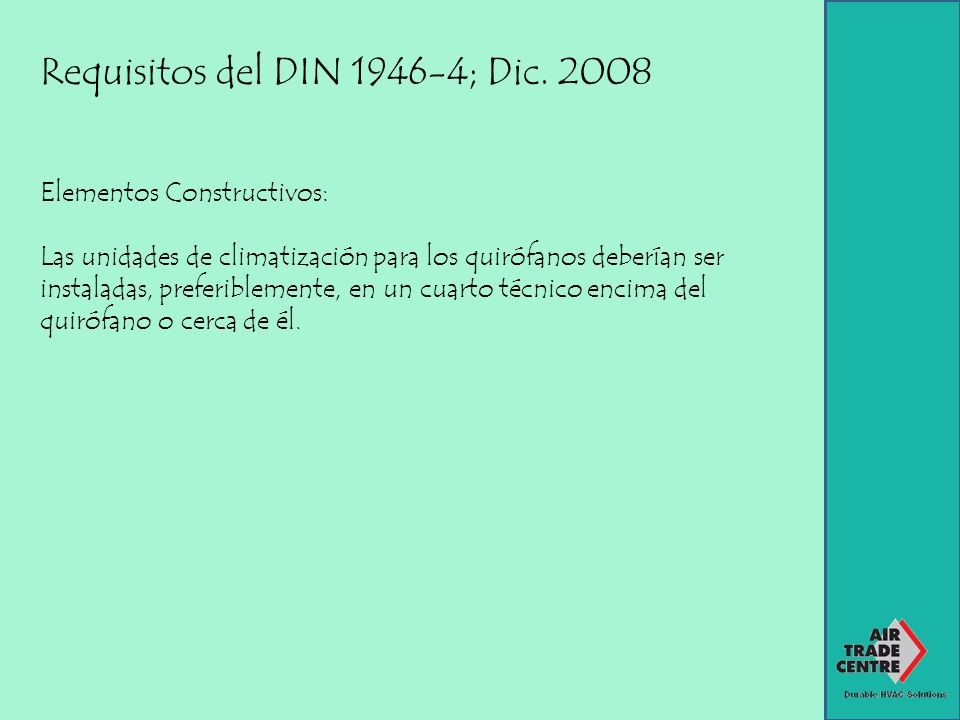 Requisitos del DIN ; Dic. 2008