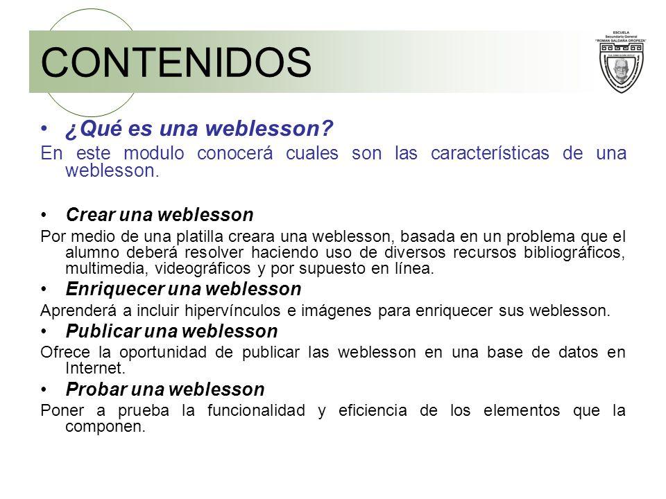 CONTENIDOS ¿Qué es una weblesson