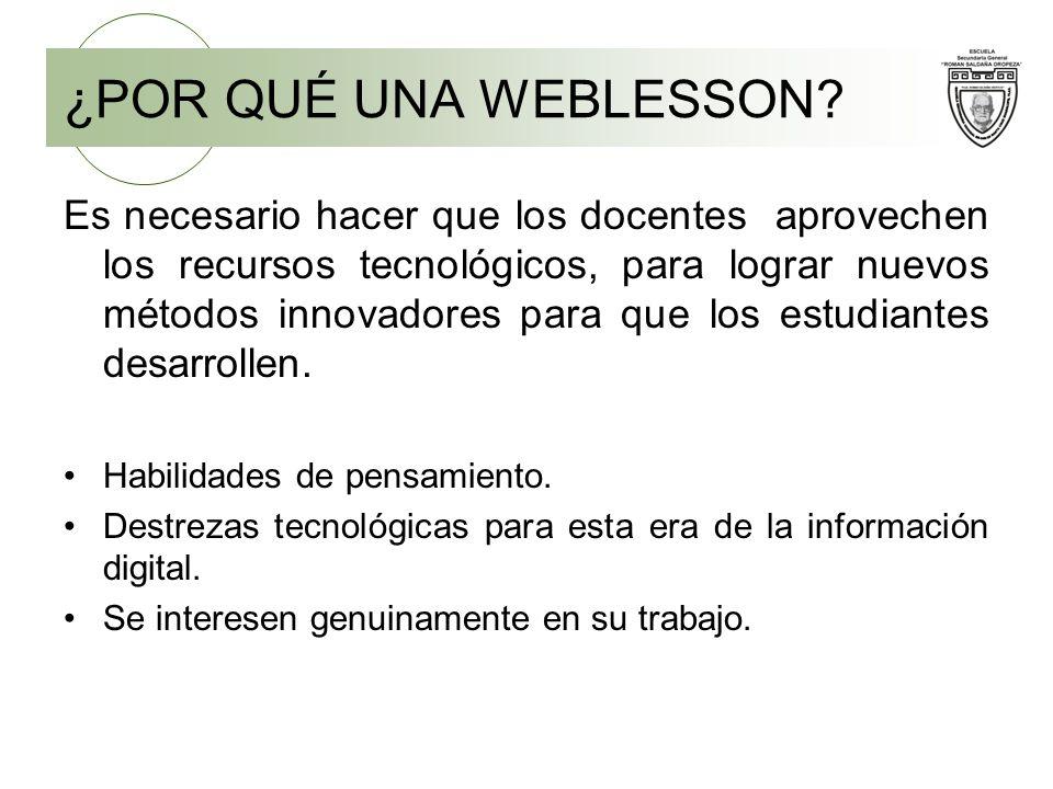 ¿POR QUÉ UNA WEBLESSON