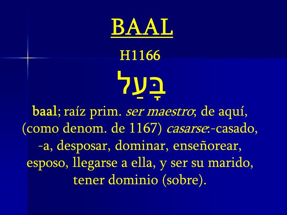 BAAL H1166. בָּעַל.