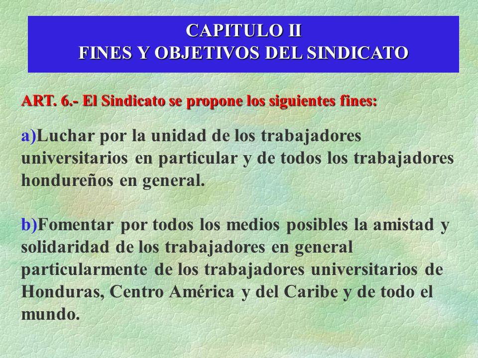 FINES Y OBJETIVOS DEL SINDICATO
