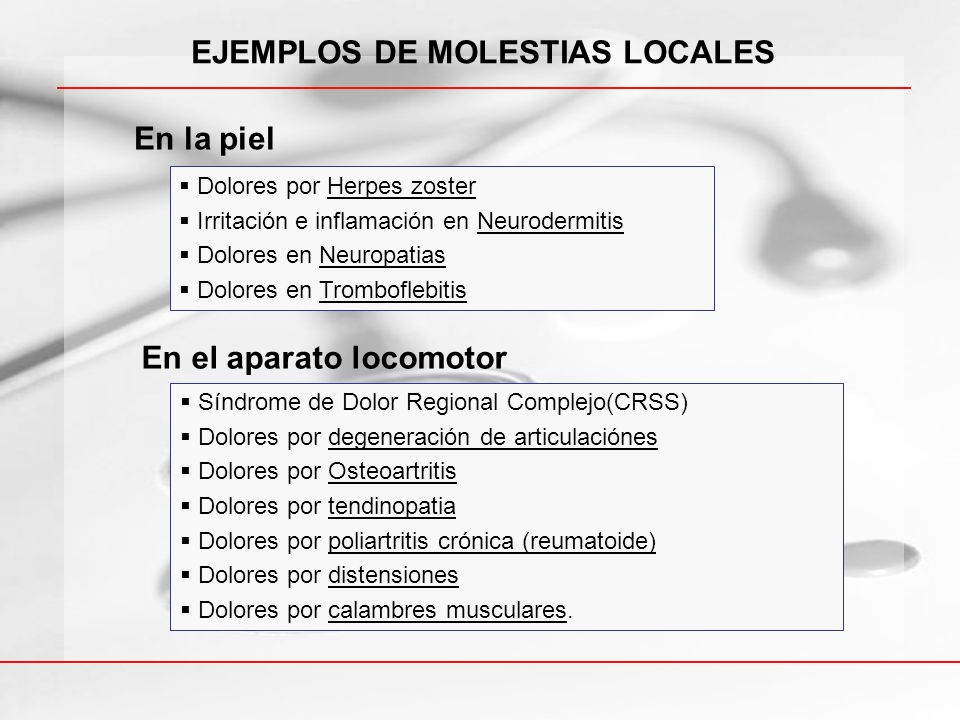 EJEMPLOS DE MOLESTIAS LOCALES