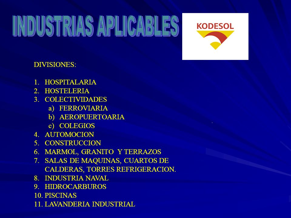 INDUSTRIAS APLICABLES