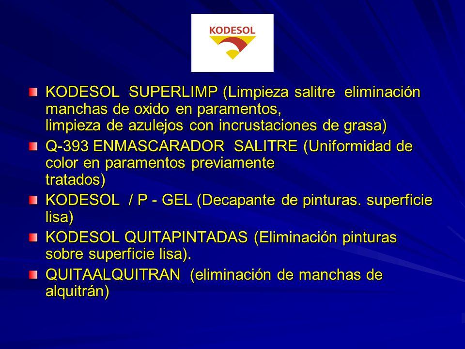 KODESOL SUPERLIMP (Limpieza salitre eliminación manchas de oxido en paramentos, limpieza de azulejos con incrustaciones de grasa)