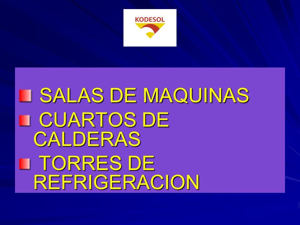 SALAS DE MAQUINAS CUARTOS DE CALDERAS TORRES DE REFRIGERACION