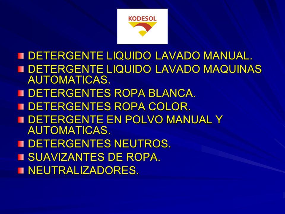 DETERGENTE LIQUIDO LAVADO MANUAL.