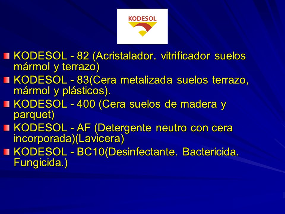 KODESOL - 82 (Acristalador. vitrificador suelos mármol y terrazo)